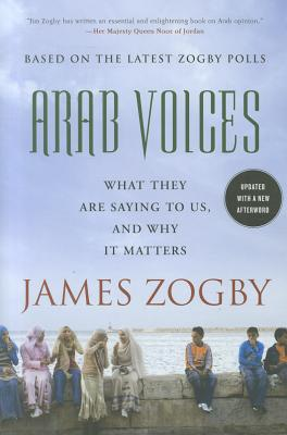 Arab Voices By Zogby, James