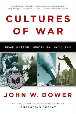 Cultures of War By Dower, John W.